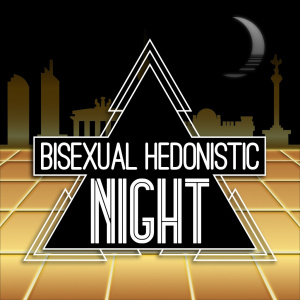 Bisexual Hedonistic Night